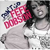 Dont Goby Fefe Dobson