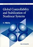img - for Global Controllability and Stabilization (World Scientific Series in 20th Century Chemistry) book / textbook / text book