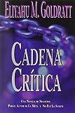 Cadena Critica (0884271560) by Goldratt, Eliyahu M.