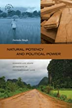 Natural Potency and Political Power Forests and State Authority in Contemporary Laos Southeast Asia