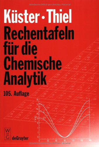 Rechentafeln für die Chemische Analytik.