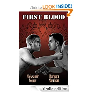 First Blood Aleksandr Voinov and Barbara Sheridan
