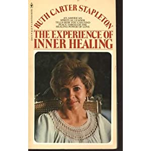 Amazon.com: The Experience of Inner Healing (9780553120479): Ruth ...