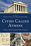 Cities Called Athens: Studies Honoring John McK. Camp II
