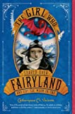 img - for The Girl Who Soared Over Fairyland and Cut the Moon in Two book / textbook / text book