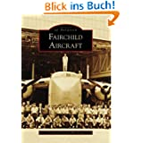 Fairchild Aircraft (Images of Aviation)