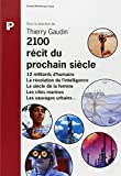 img - for 2100, r cit du prochain si cle book / textbook / text book