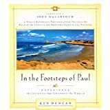 In the Footsteps of Paul ~ Ken Duncan