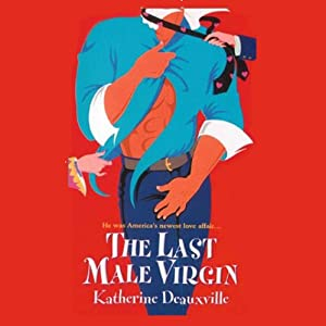 The Last Male Virgin | [Katherine Deauxville]