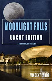 Moonlight Falls UNCUT Edition