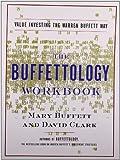 img - for By Mary Buffett The Buffettology Workbook: Value Investing The Warren Buffett Way (Workbook) [Paperback] book / textbook / text book