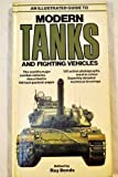 img - for An Illustrated Guide to Modern Tanks and Fighting Vehicles (A Salamander book) (1980-05-03) book / textbook / text book