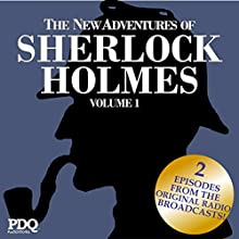 The New Adventures of Sherlock Holmes: The Golden Age of Old Time Radio, Vol. 1  by Arthur Conan Doyle Narrated by Basil Rathbone