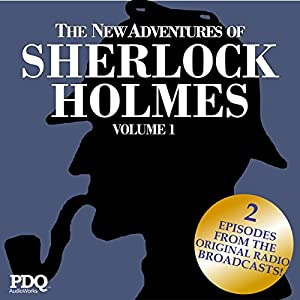 The New Adventures of Sherlock Holmes: The Golden Age of Old Time Radio, Vol. 1 Radio/TV Program