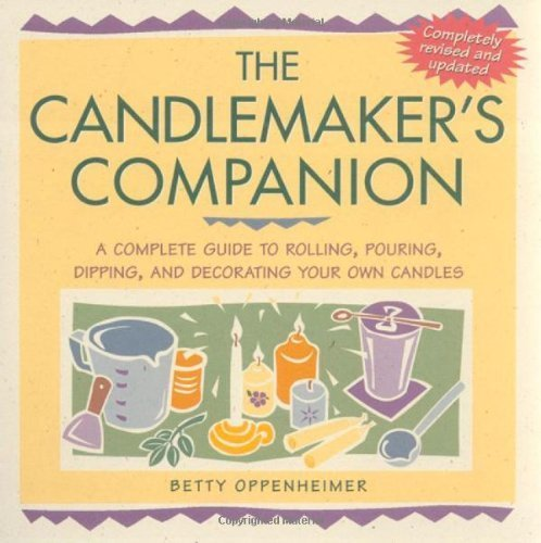 The Candlemakers Companion by OPPENHEIMER, B (2002) Paperback PDF