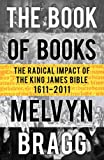 Image of Book of Books: The Radical Impact of the King James Bible, 1611-2011