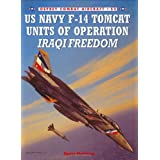 "US Navy F-14 Tomcat Units of Operation Iraqi Freedom (Combat Aircraft)von ""Tony Holmes"""