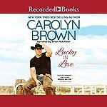 Lucky in Love | Carolyn Brown