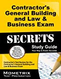 img - for Contractor's General Building and Law & Business Exam Secrets Study Guide: Contractor's Test Review for the Contractor's General Building and Law & Business Exam book / textbook / text book
