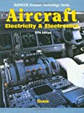 Aircraft Electricity and Electronics (Glencoe Aviation Technology Series)