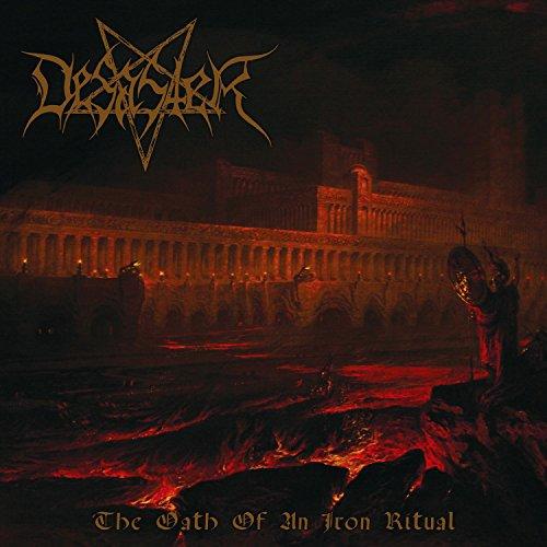 Desaster-The Oath Of An Iron Ritual-CD-FLAC-2016-SCORN Download