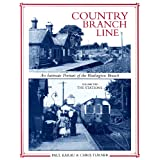 Country Branch Line An Intimate Portrait of the Watlington Branch : The Stations,Vol. 2