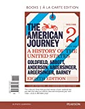 img - for The American Journey, Volume 2, Books a la Carte Edition Plus NEW MyHistoryLab for U.S. History -- Access Card Package (8th Edition) book / textbook / text book