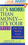 It's More Than Money--It's Your Life!...