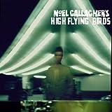 Noel Gallagher's High Flying Birds [Explicit]