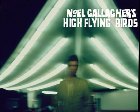 Noel Gallagher\'s High Flying Birds