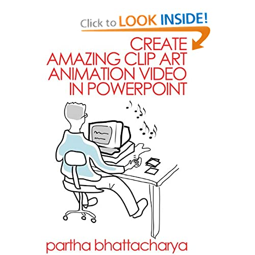 Amazing Clip Art: Create Amazing Clip Art Animation Video In PowerPoint