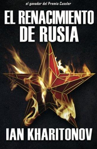 El Renacimiento De Rusia
