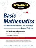 Schaum's Outline of Basic Mathematics with Applications to Science and Technology, 2ed (Schaum's Outline Series) (0071611592) by Kruglak, Haym