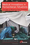 Medical Innovations in Humanitarian Situations: The Work of Médecins Sans Frontières