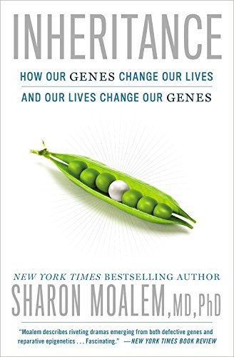 Inheritance: How Our Genes Change Our Lives--and Our Lives Change Our Genes PDF