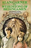 The Weirdstone Of Brisingamen (0006716725) by Alan Garner