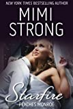 Starfire - Peaches Monroe Trilogy Book 3 (Erotic Romance)