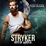 Stryker: Boys of Wynter, Book 1 | Tess Oliver
