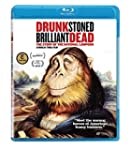 DRUNK STONED BRILLIANT DEAD: THE STOR...