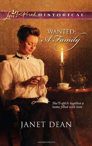 Image of Wanted: A Family (Love Inspired Historical)