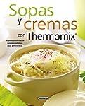 Sopas y cremas con thermomix / Soups...