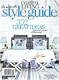 Amazon.com: Coastal Living the Ultimate Style Guide 2011 (Coastal
