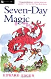 Seven-Day Magic (0152020780) by Edward Eager