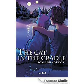 The Cat in the Cradle (Loka Legends)