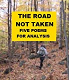 Image of The Road Not Taken - Five Poems for Analysis