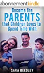 Positive Parenting: Parenthood: Becom...