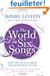 The World in Six Songs: How the Music...