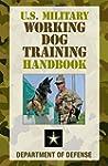 U.S. Military Working Dog Training Ha...