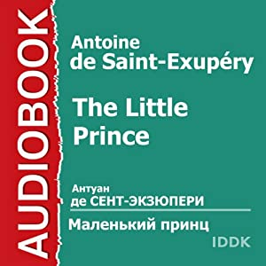 The Little Prince | [Antoine de Saint-Exupéry]