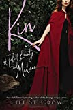 Kin (Tales of Beauty and Madness)